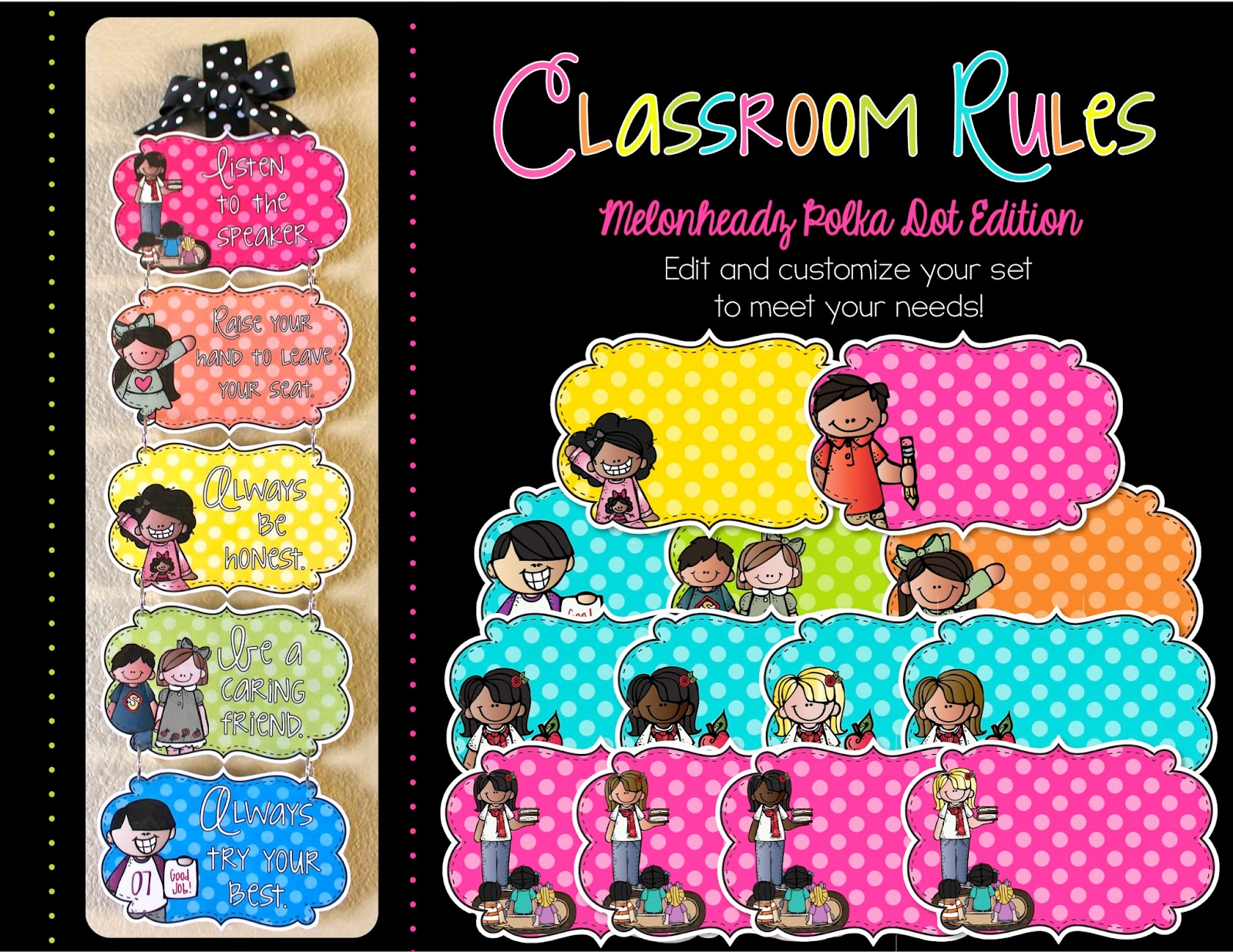 http://www.teacherspayteachers.com/Product/Editable-Classroom-Rules-Melonheadz-Polka-Dot-Edition-1336253