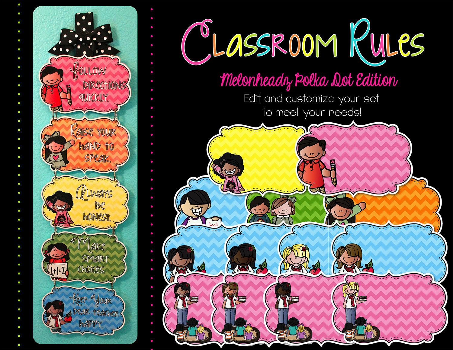http://www.teacherspayteachers.com/Product/Editable-Classroom-Rules-Melonheadz-Chevron-Edition-1336749