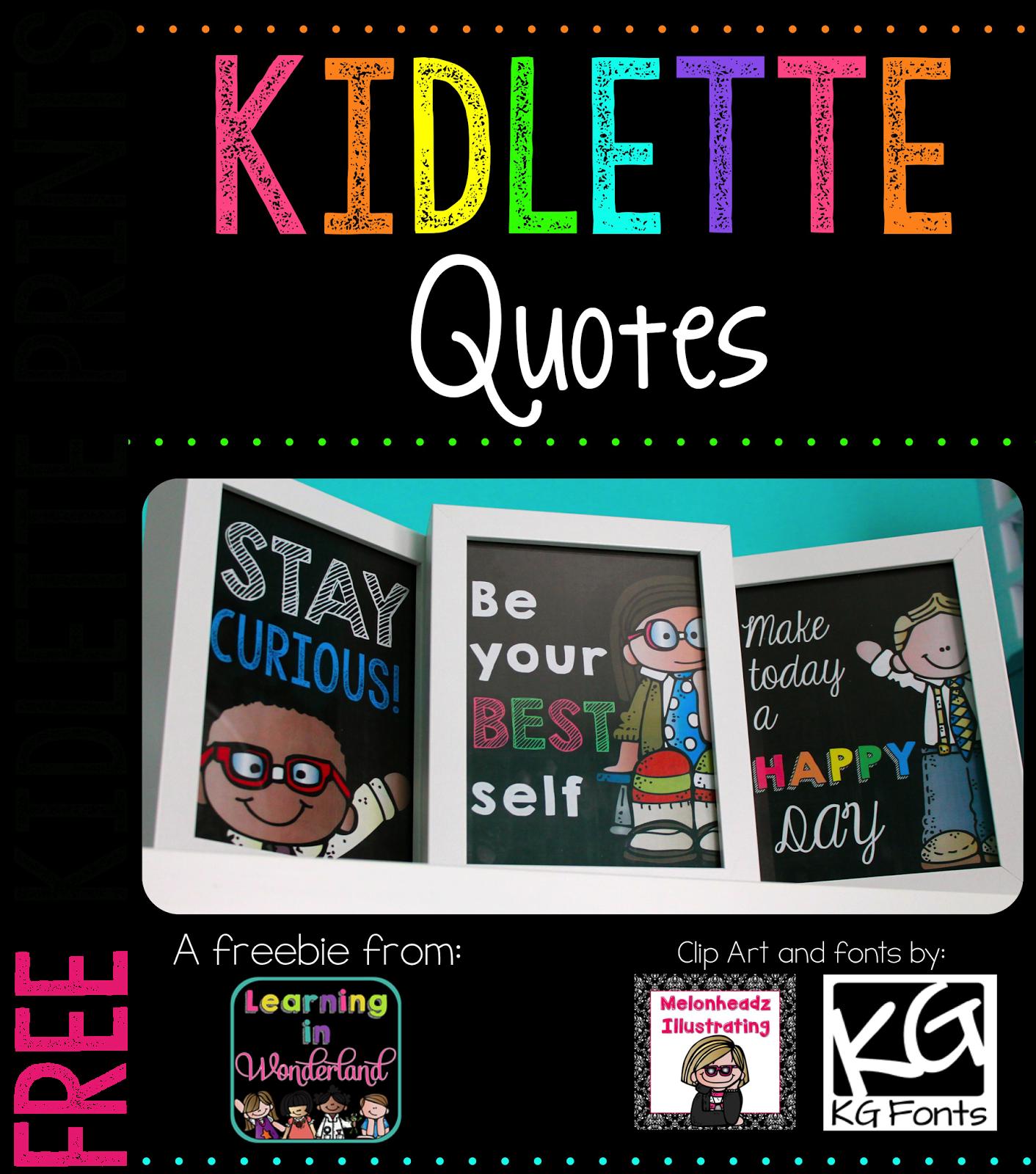 http://www.teacherspayteachers.com/Product/Kidlette-Quotes-Freebie-1349230