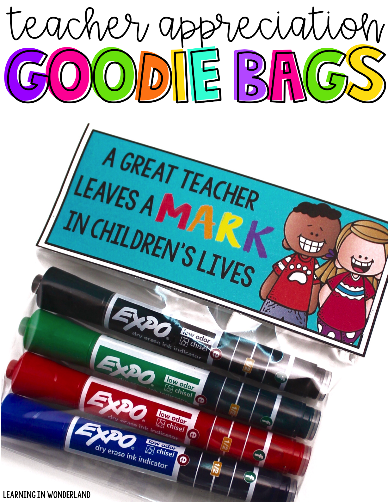 Free teacher goodie bag toppers! Great gift for teacher appreciation or BTS time!